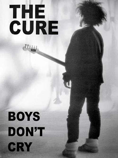 Cure, The: Boys Don't Cry Poster