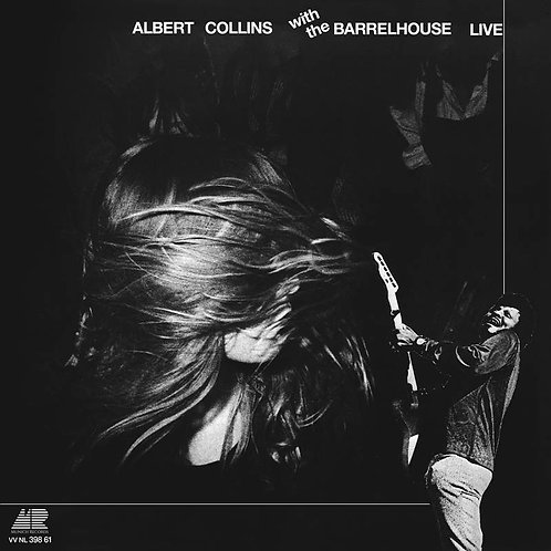 ALBERT COLLINS With The Barrelhouse Live Vinyl Record