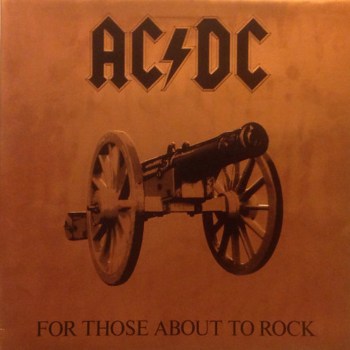 AC/DC: For Those About To Rock Vinyl Record