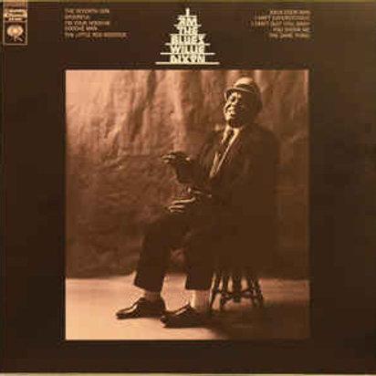 Willie Dixon: I Am The Blues Vinyl Record