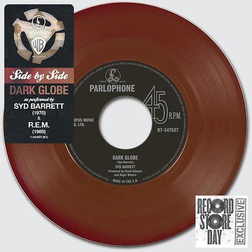 Syd Barrett/ R.E.M: Dark Globe Side By Side