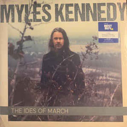 Myles Kennedy: The Ides Of  March Vinyl Record