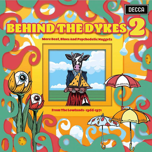 Behind The Dykes 2: More Beat, Blues and Psychedelic Nuggets Vinyl Record