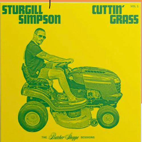 Sturgill Simpson: Cutting Grass Vinyl Record Indie Store