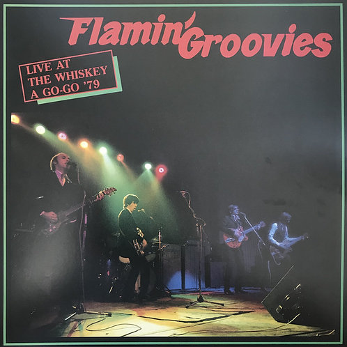 Flamin' Groovies Live At The Whiskey A Go-Go '79 Record