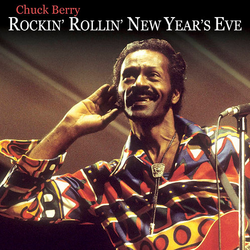 Chuck Berry: Rockin' Rollin' New Year's Eve Vinyl Record RSDBF