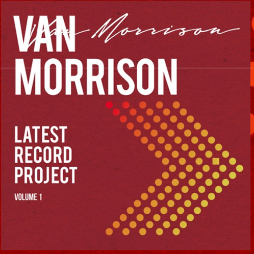 Van Morrison: Latest Record Project Vol.1 Vinyl Record