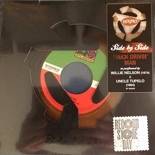Willie Nelson/ Uncle Tupelo Side By Side 7' 45 RPM