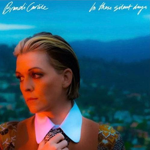 Brandi Carlile: In These Silent Days Vinyl Record
