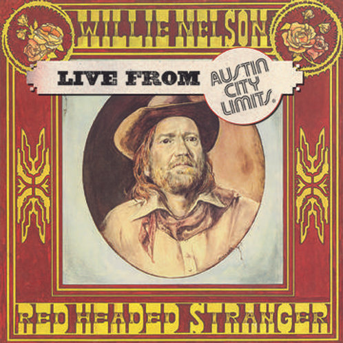 Willie Nelson: Red Headed Stranger Live From Austin City Limits