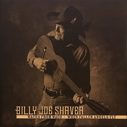 "Billy Joe Shaver: Wacko From Waco/ When Fallen Angels Fly 7"" 45 RPM"
