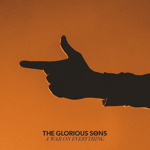 The Glorious Sons: A War On Everything Vinyl Record