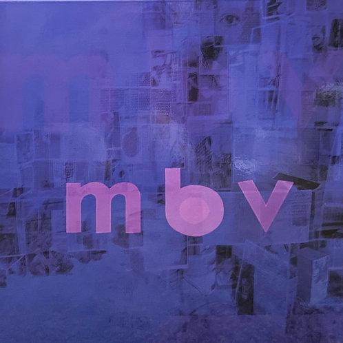 My Bloody Valentine: MBV Vinyl Record