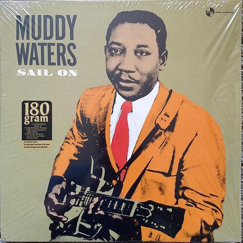 Mudy Waters: Sail On 180gr Vinyl Record w/4 Bonus Tracks