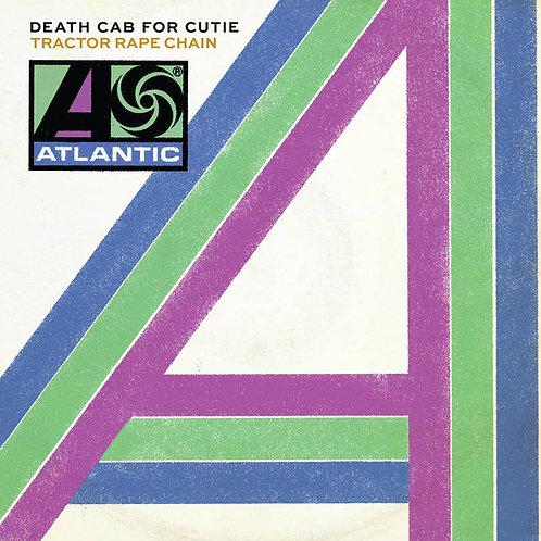 """Death Cab For Cutie: Tractor Rape Chain 7"""" 45 RPM"""