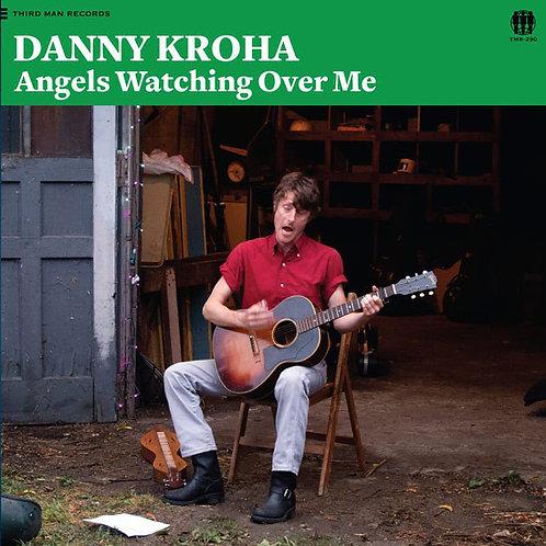 Danny Kroha: Angels Watchibg Over Me Vinyl Record