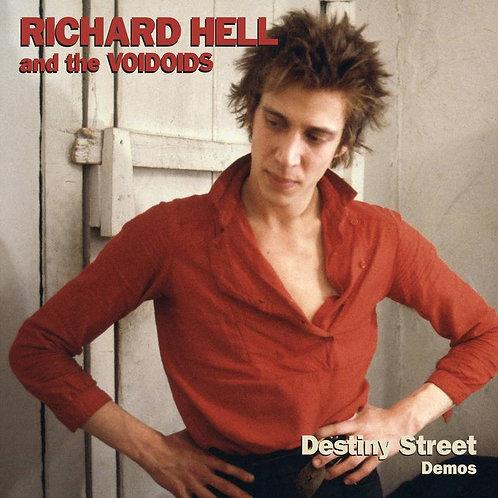 Richard Hell And the Voidoids Destiny Street Demos Vinyl Record
