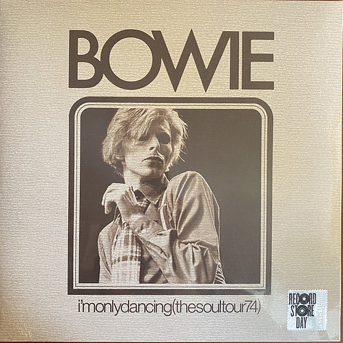 David Bowie: I'm Only Dancing (The Soul Tour '74) Vinyl Record