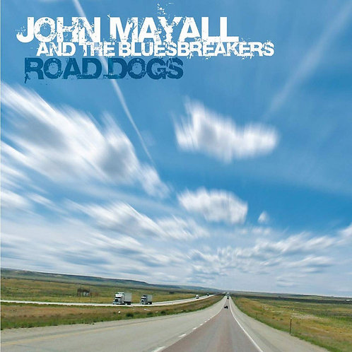 John Mayall And The Bluesbreakers:  Road Dogs Vinyl Record