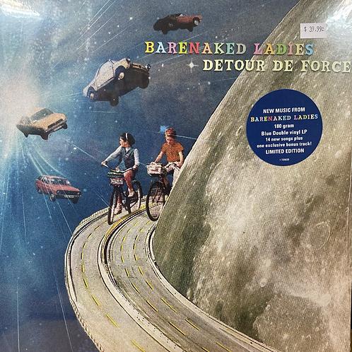 Barenaked Ladies: Detour De Force  Vinyl Record