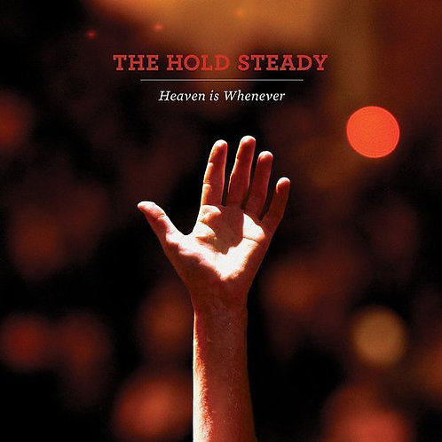 The Hold Steady: Heaven Is Whenever 10 Year Anniversary Vinyl Record
