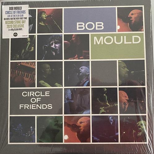 Bob Mould: Circle Of Friends Vinyl Record