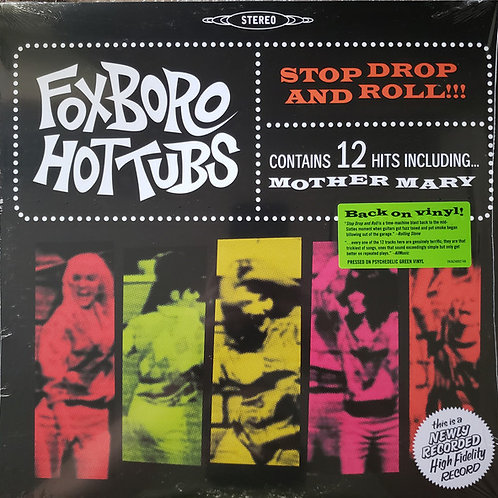 Foxboro Hottubs: Stop Drop and Roll Green Vinyl Record