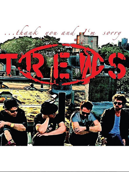 The Trews: Thank You and I'm Sorry Vinyl Record  (CDN. Exclusive)