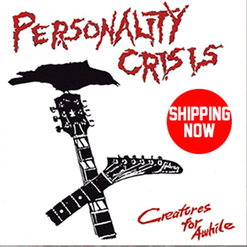 Personality Crisis: Creatures For Awhile Vinyl Record