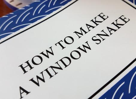 How to Make a Window Snake