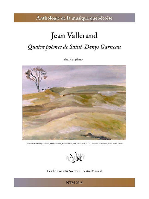 VALLERAND, Jean - Quatre poèmes de Saint-Denys Garneau