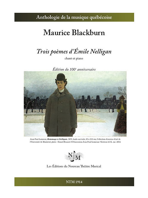 BLACKBURN, Maurice - Trois poèmes d'Émile Nelligan