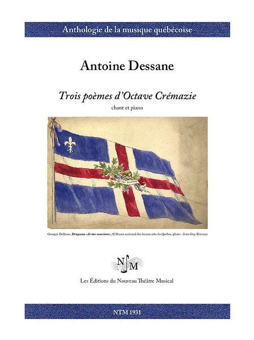 DESSANE, Antoine (1826-1973) - Trois poèmes d'Octave Crémazie