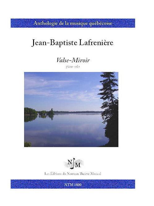 LAFRENIÈRE, Jean-Baptiste - Valse-Miroir