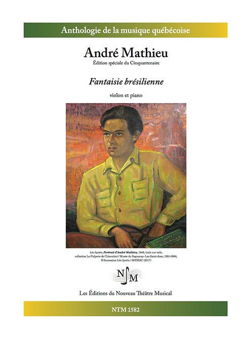 MATHIEU, André - Fantaisie brésilienne - pour violon et piano