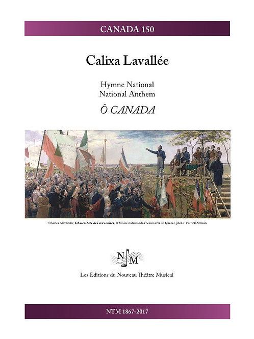 LAVALLÉE, Calixa (1842-1891) - Ô Canada