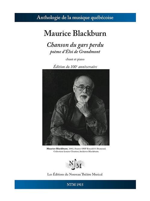 BLACKBURN, Maurice - Chanson du gars perdu