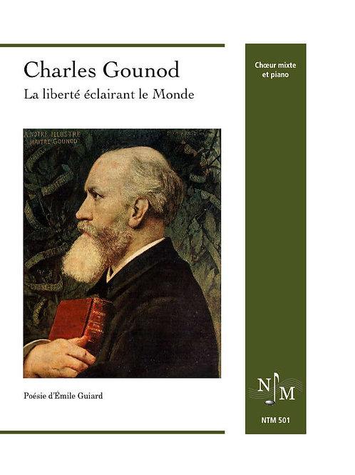 GOUNOD, Charles - La Liberté éclairant le Monde (Émile Guiard)