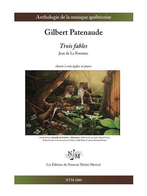 PATENAUDE, Gilbert - Trois fables de Jean de la Fontaine