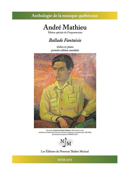 MATHIEU, André - Ballade Fantaisie - pour violon et piano - inédit