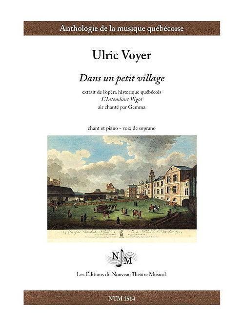 VOYER, Ulric - Dans un petit village (extr. de « L'Intendant Bigot »)