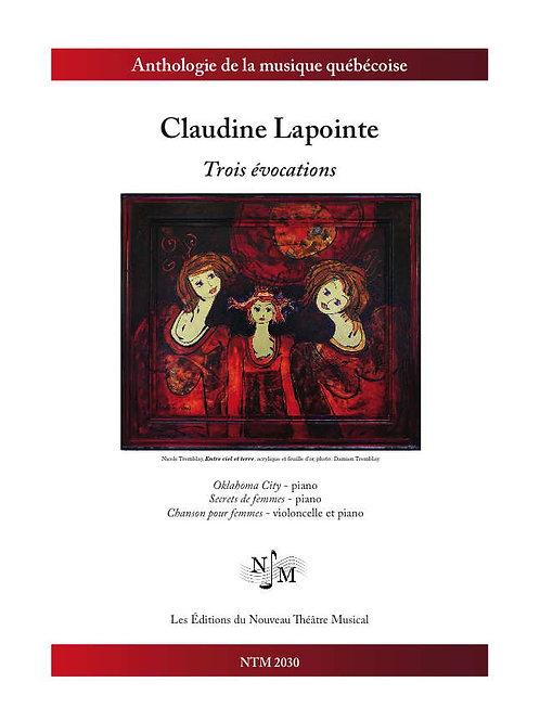 LAPOINTE, Claudine (1960-) - Trois Évocations