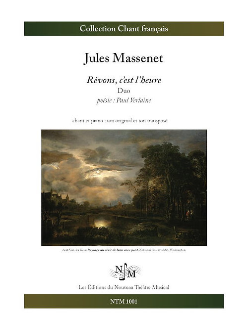 MASSENET, Jules - Rêvons, c'est l'heure (Paul Verlaine) - Duo