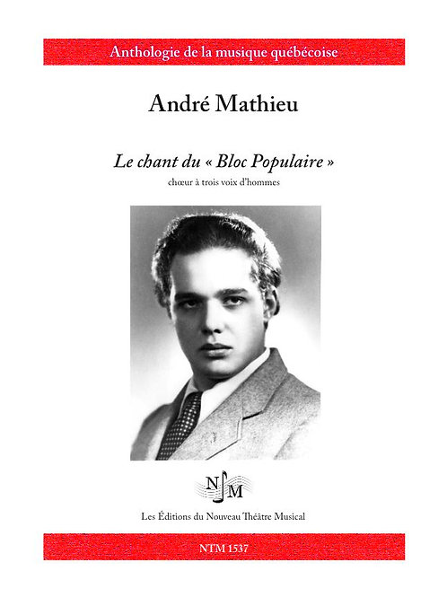 MATHIEU, André (1929-1968) - Chant du Bloc populaire