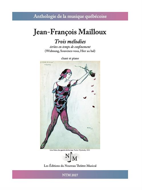 MAILLOUX, Jean-François - Trois mélodies