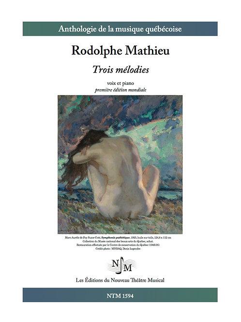 MATHIEU, Rodolphe - Trois mélodies - Voix et piano