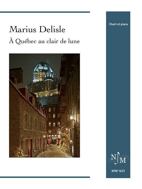 DELISLE, Marius (1922-1992) - À Québec au clair de lune