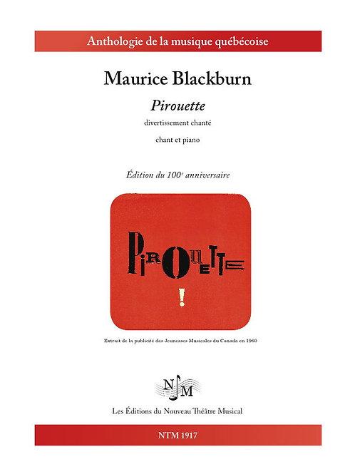 BLACKBURN, Maurice - « Pirouette » - Opéra bouffe