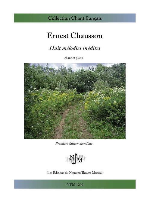 CHAUSSON, Ernest - Huit mélodies inédites