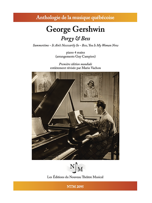 GERSHWIN, George - « Porgy & Bess » - version Piano 4 mains
